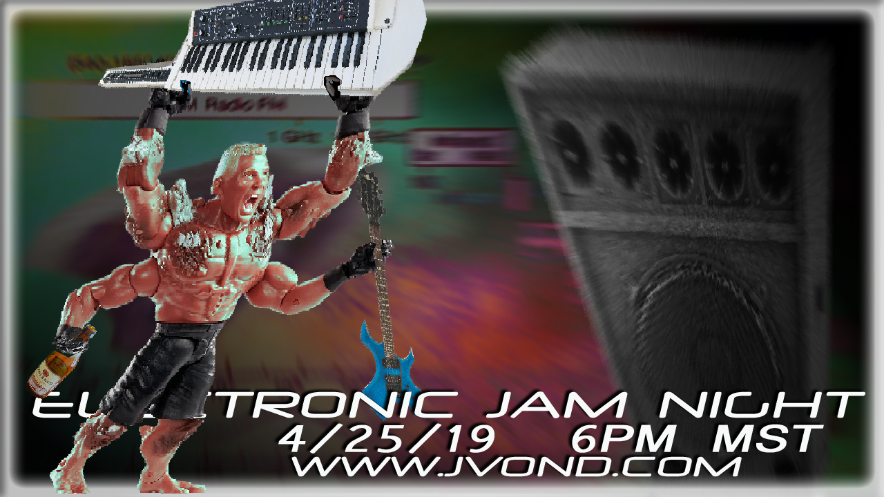 Electronic Jam Night - 4/25/19
