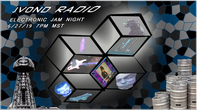 Electronic Jam Night - 6/27/19